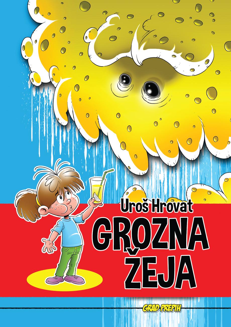 Grozna žeja, zbirka Grad Prepih. Avtor in ilustrator Uroš Hrovat