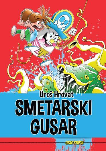 Smetarski gusar. 4. knjiga iz zbirke Grad prepih ilustratorja Uroša Hrovata.