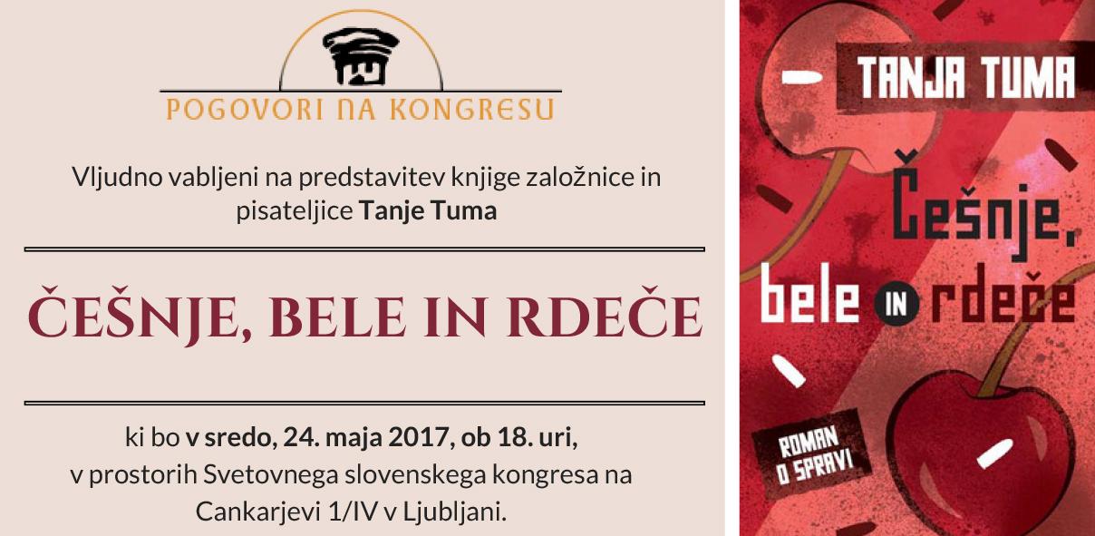Predstavitev knjige Češnje, bele in rdeče: Tanja Tuma