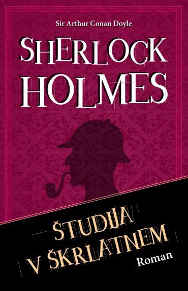 Študija v škrlatnem. Sherlock Holmes. Roman. Založba Karantanija