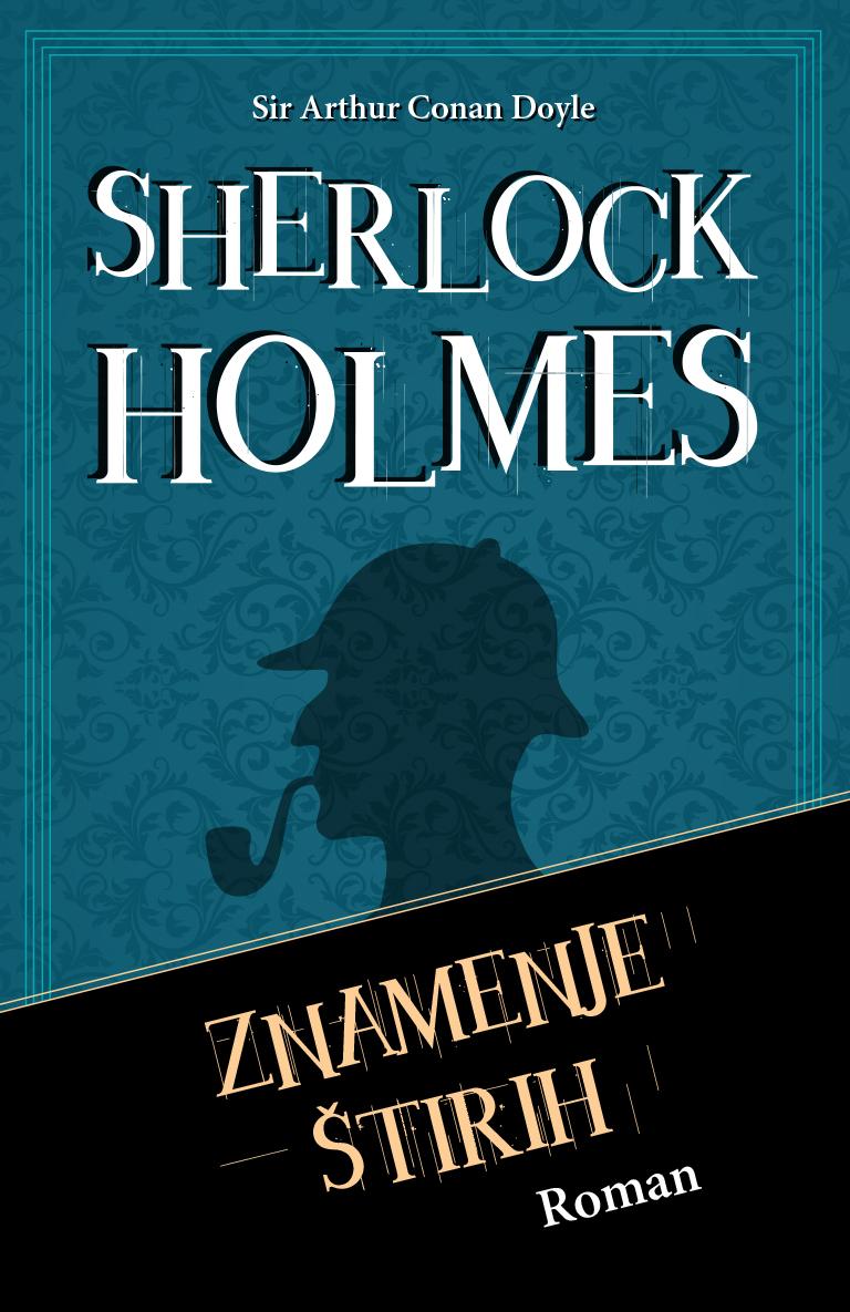 Roman Znamenje štirih. Sherlock Holmes. Založba Karantnaija.