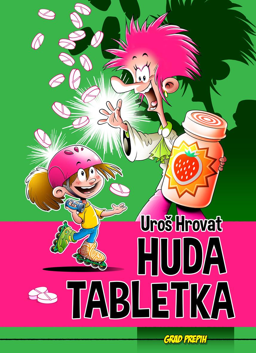 uros-hrovat-huda-tabletka-naslovnica