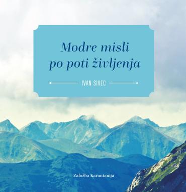 Modre-misli-Ivan Sivec